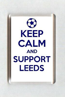 Keep Calm And Support Football Fridge Magnet - Leeds United