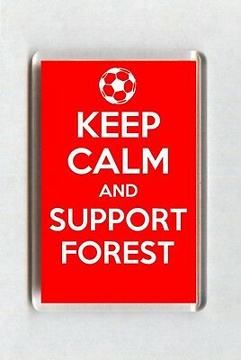Keep Calm And Support Football Fridge Magnet - Nottingham Forest