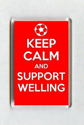 Keep Calm And Support Football Fridge Magnet - Welling United