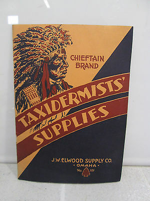1930's or 40's Chieftain Brand Taxidermists' Supply Catalog