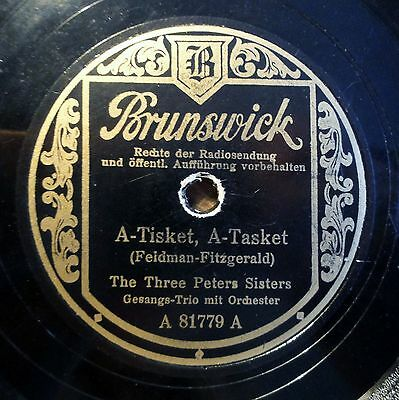 """The Three Peters Sisters - A-Tisket A-Tasket - Brunswick - /10"""" 78 RPM (7862"""
