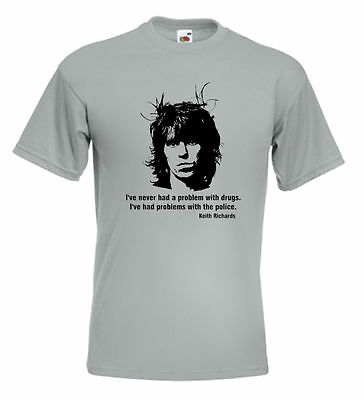 Keith Richards T Shirt I've Never Had A Problem With Drugs..... Rolling Stones