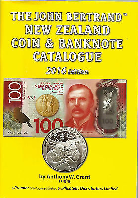 NEW ZEALAND 2016 COIN & BANKNOTE 'BERTRAND' CATALOGUE by Anthony W Grant **NEW**