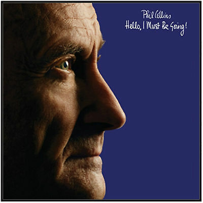 Phil Collins - Hello, I Must be Going! - New 180g Vinyl LP