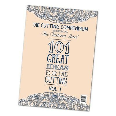 Tattered Lace Die Cutting Compendium Volume 1 CO01
