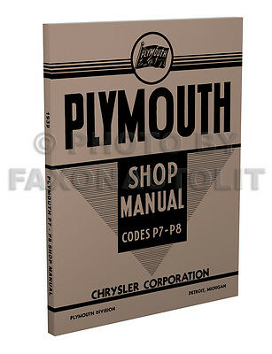 1939 only Plymouth Shop Manual 39 P7 Roadking P8 Deluxe Repair Service Book