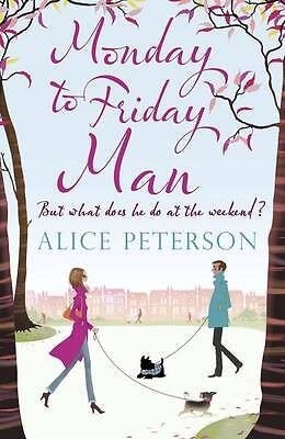 NEW Monday to Friday Man by Alice Peterson (Paperback, 2011)