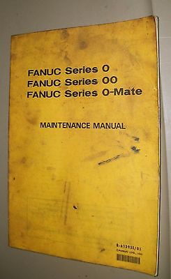 FANUC Series 0, 00, O Mate Maintenance Manual