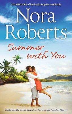 Nora Roberts ___ Summer With You _ 2 Novels In 1 ___ Brand New ___ Freepost Uk