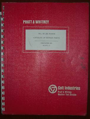 Pratt & Whitney 4E Jig Borer Parts Book - 1967