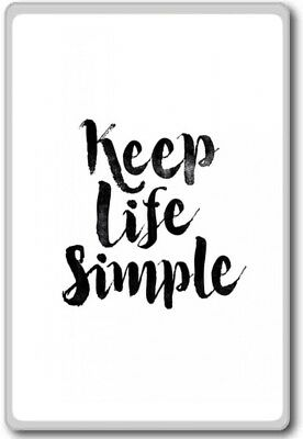 Keep Life Simple Motivational Inspirational Quotes Fridge Magnet