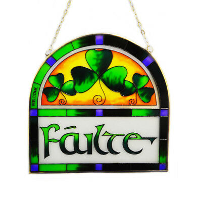"""7"""" Stained Glass Hanging Panel With Failte Design"""