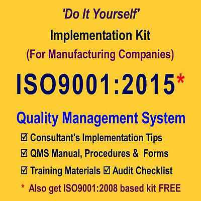 ISO9001: 2015 Doc. (Quality Manual, Procedures, Forms) & Training Kit (Mfg. Co.)