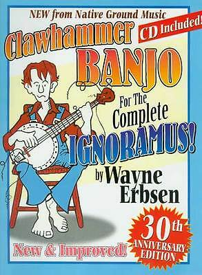 Clawhammer Banjo For The Complete Ignoramus Book + Cd Set New