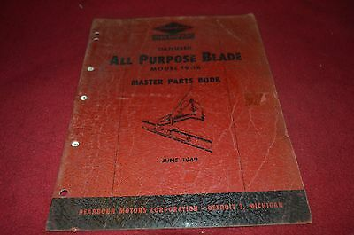 Ford Tractor Dearborn All Purpose Blade Parts Book Manual DCPA5