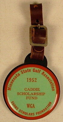 Minnesota State Golf Assoc 1952 Evans Caddie Scholarship Bag Tag