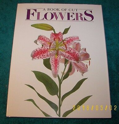 NEW Book of Cut Flowers by Sheila Okun Illustrated by Mary Close a Must Readf