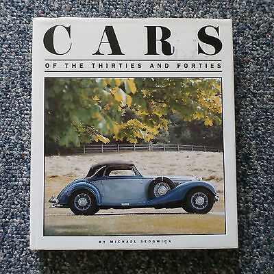 Cars Of The Thirties And Forties By Michael Sedgwick
