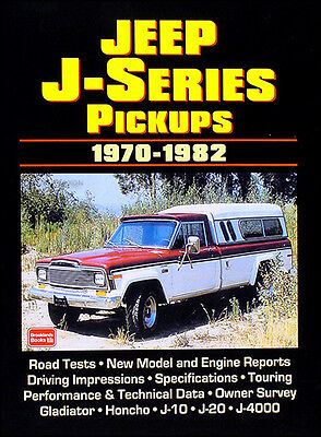 26 articles on 1970-1982 Jeep Pickup Truck J10 J20 J4000 Gladiator Honcho Book