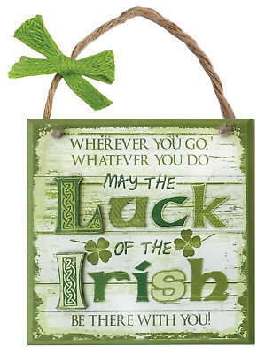 Rustic Ireland 'May The Luck Of The Irish Be There With You' Wooden Plaque