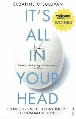 It's All In Your Head by Suzanne O'Sullivan NEW