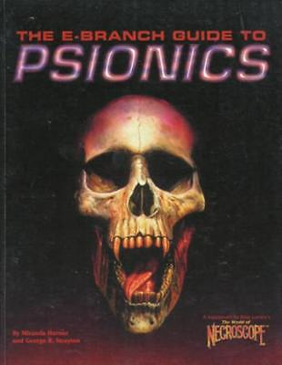 The E-Branch Guide to PSIONICS  supplement for the World of Necroscope rpg