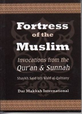Fortress of the Muslim (Pocket Size -Paperback - Excellent Print Quality- DM)