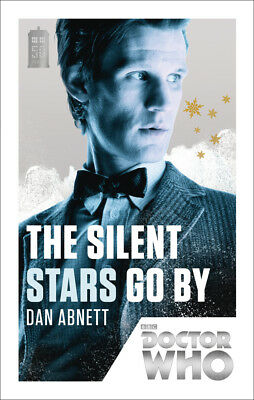 Doctor Who: The Silent Stars Go By: 50th Anniversary Edition (Paperback)