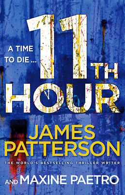James Patterson - 11th Hour: (Women's Murder Club 11) (Paperback) 9780099550198