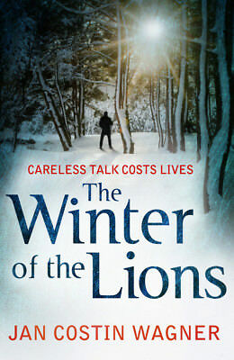 Jan Costin Wagner, Anthea Bell - The Winter of the Lions (Paperback)