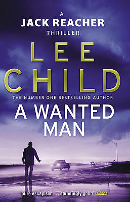 Lee Child - A Wanted Man: (Jack Reacher 17) (Paperback) 9780553825527