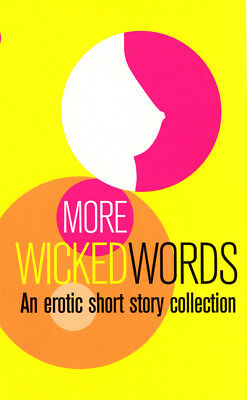 More Wicked Words: A Black Lace Short Story Collection (Paperback) 9780352334879