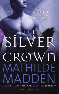 Mathilde Madden - The Silver Crown (Paperback) 9780352341570