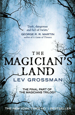 Lev Grossman - The Magician's Land: (Book 3) (Paperback) 9781784750954