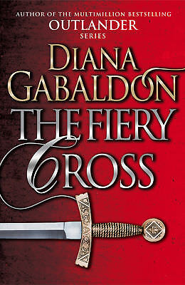 Diana Gabaldon - The Fiery Cross: (Outlander 5) (Paperback) 9781784751333
