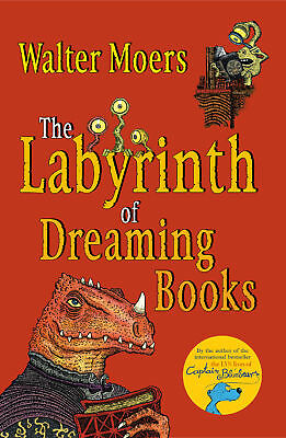 Walter Moers, John Brownjohn - The Labyrinth of Dreaming Books (Paperback)