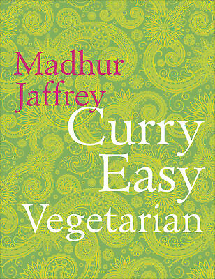 Madhur Jaffrey - Curry Easy Vegetarian (Hardback) 9780091949471