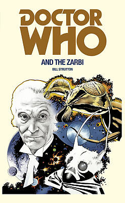 Bill Strutton - Doctor Who and the Zarbi (Paperback) 9781785940354