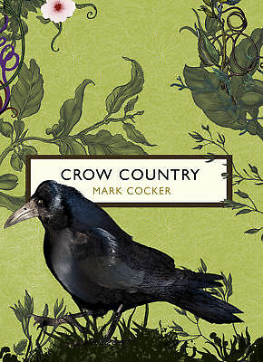 Mark Cocker - Crow Country (The Birds and the Bees) (Paperback) 9781784871123
