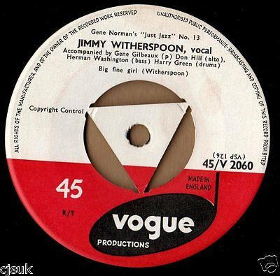 """JIMMY WITHERSPOON Big Fine Girl / No Rollin' Blues Vogue Tri Centre V2060 7"""""""