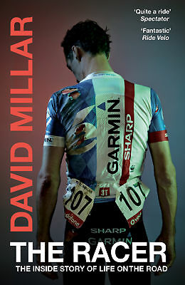 David Millar - The Racer: The Inside Story of Life on the Road (Paperback)