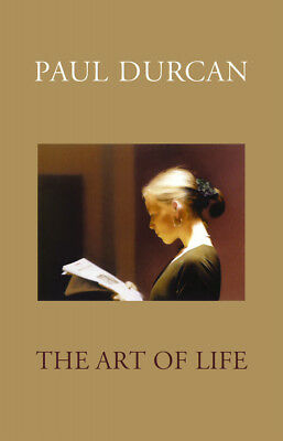 Paul Durcan - The Art Of Life (Paperback) 9781846557521
