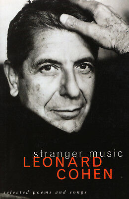Leonard Cohen - Stranger Music: Selected Poems and Songs (Paperback)