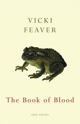 Vicki Feaver - The Book Of Blood (Paperback) 9780224076845