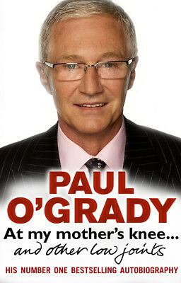 Paul O'Grady - At My Mother's Knee...: and other low joints (Paperback)