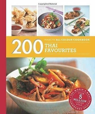 200 Thai Favourites: Hamlyn All Colour Cookbook by Oi Cheepchaiissara