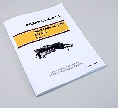 Sperry New Holland Hayliner Nh 273 Baler Owners Operators Manual Service