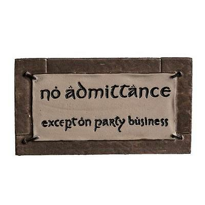 The HOBBIT LOTR Official NO ADMITTANCE Party Business Bilbo's Sign Magnet WETA