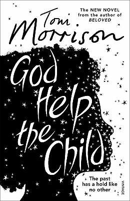 Toni Morrison - God Help the Child (Paperback) 9780099555926