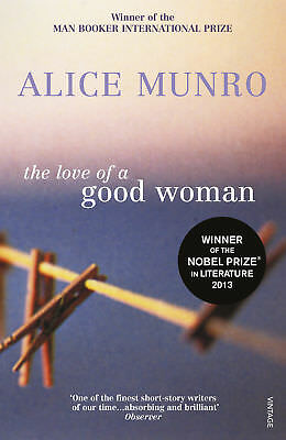 Alice Munro - The Love Of A Good Woman (Paperback) 9780099287865